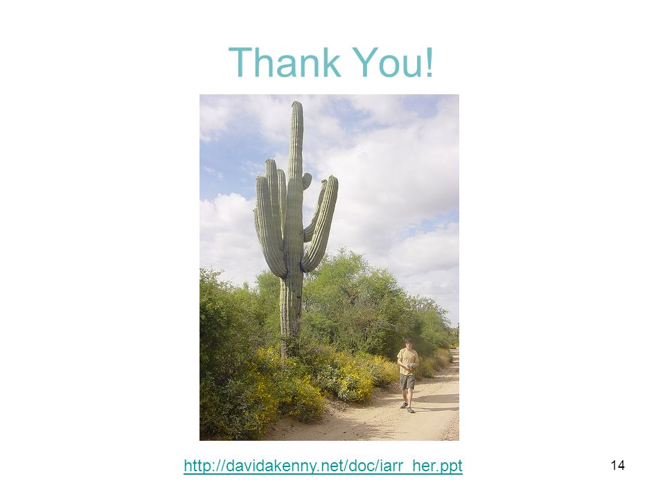Thank You! http://davidakenny.net/doc/iarr_her.ppt