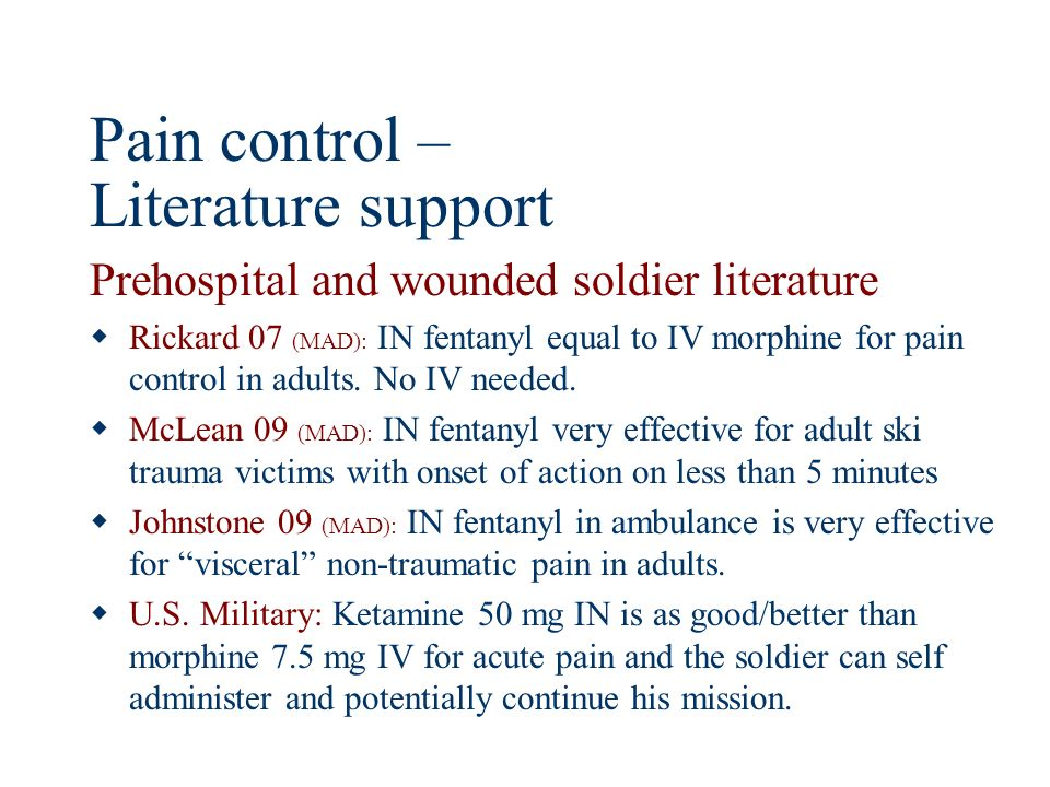 Pain control – Literature support