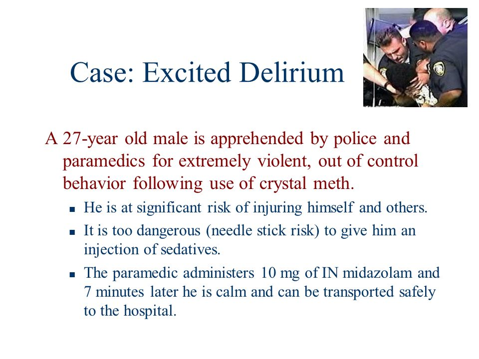 Case: Excited Delirium