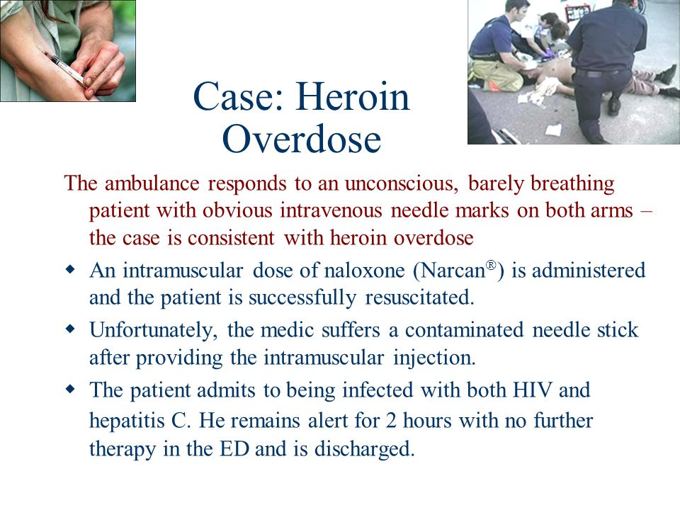 Case: Heroin Overdose