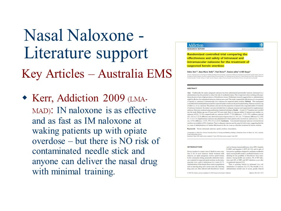 Nasal Naloxone - Literature support