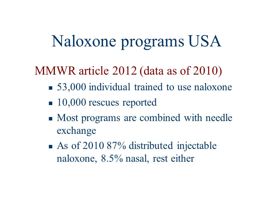 Naloxone programs USA MMWR article 2012 (data as of 2010)