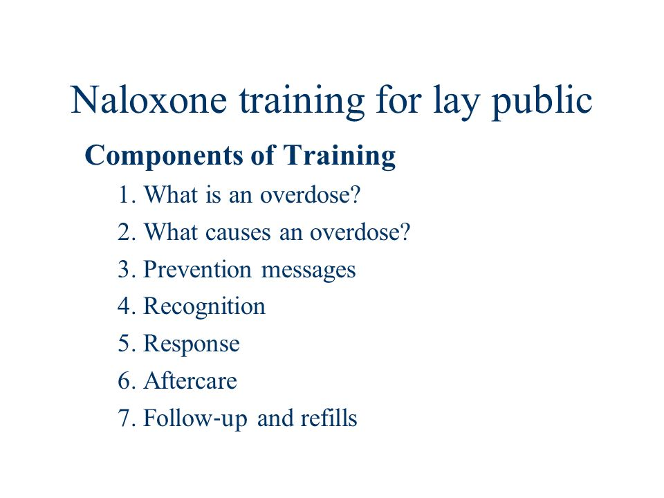Naloxone training for lay public