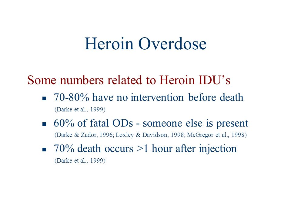 Heroin Overdose Some numbers related to Heroin IDU's