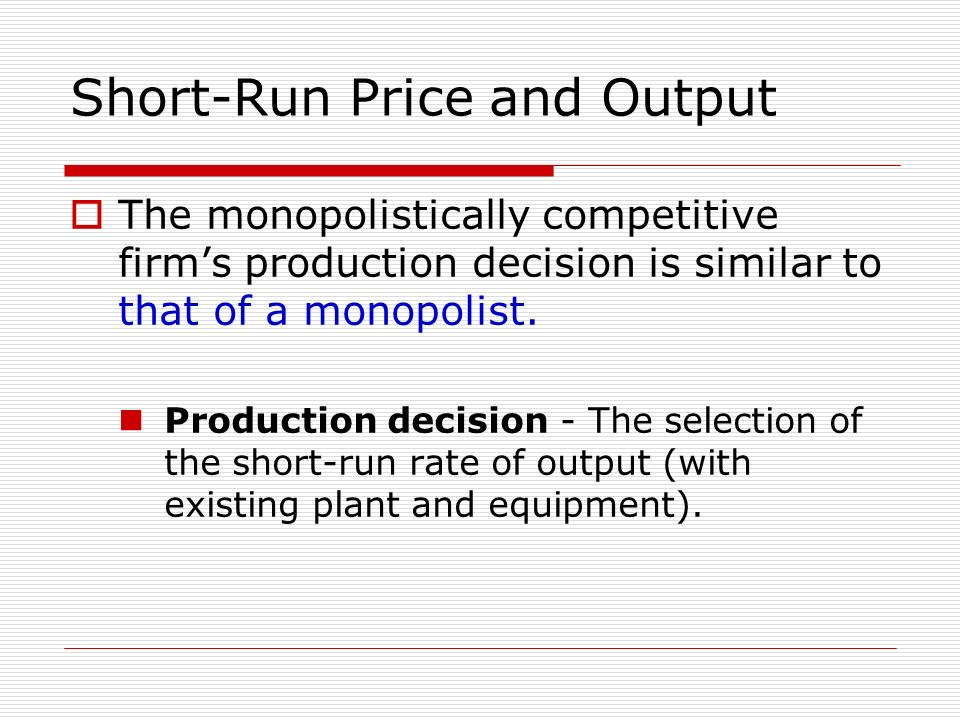 Short-Run Price and Output