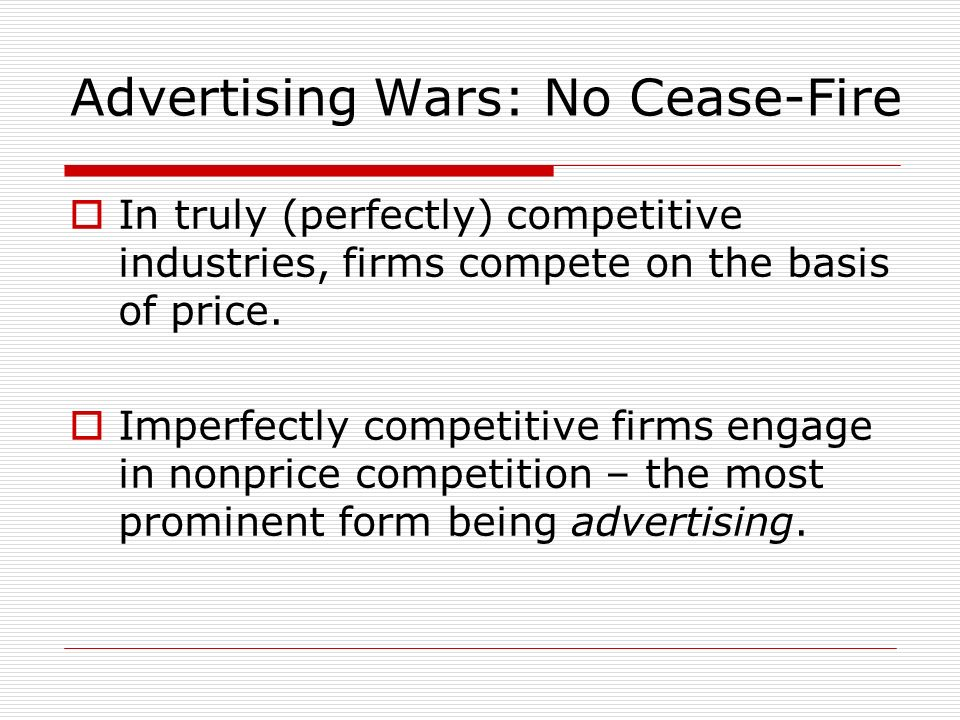 Advertising Wars: No Cease-Fire