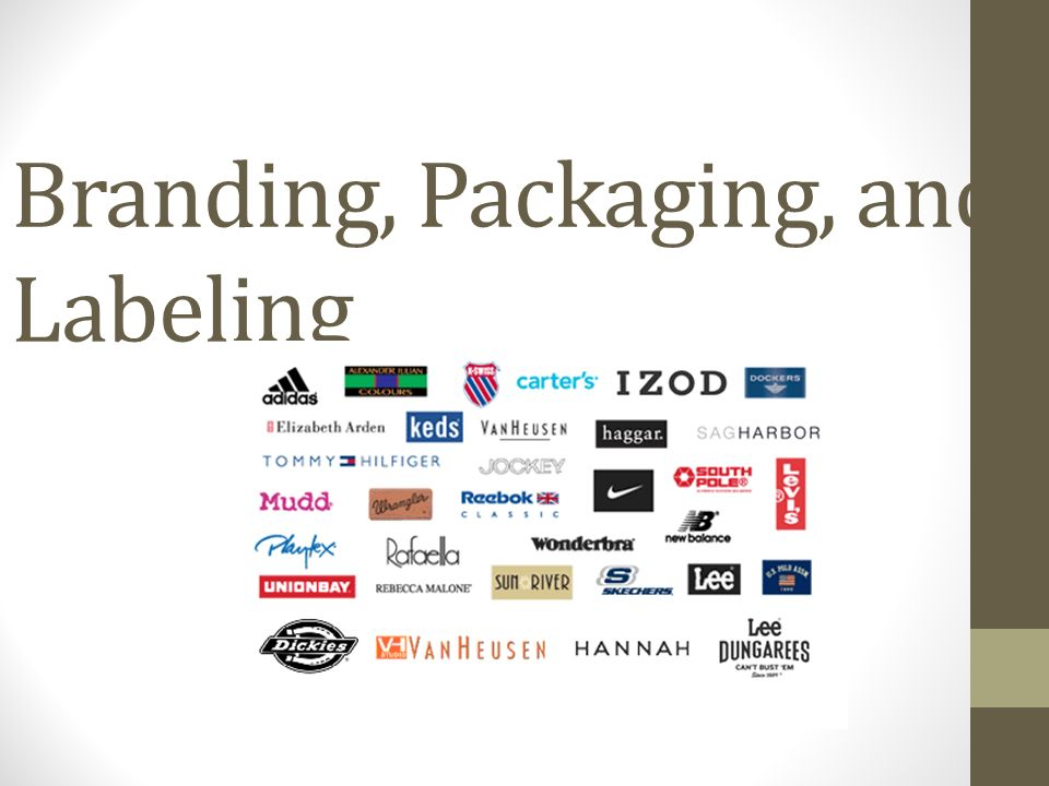 Branding, packaging, and labeling ppt video online download.