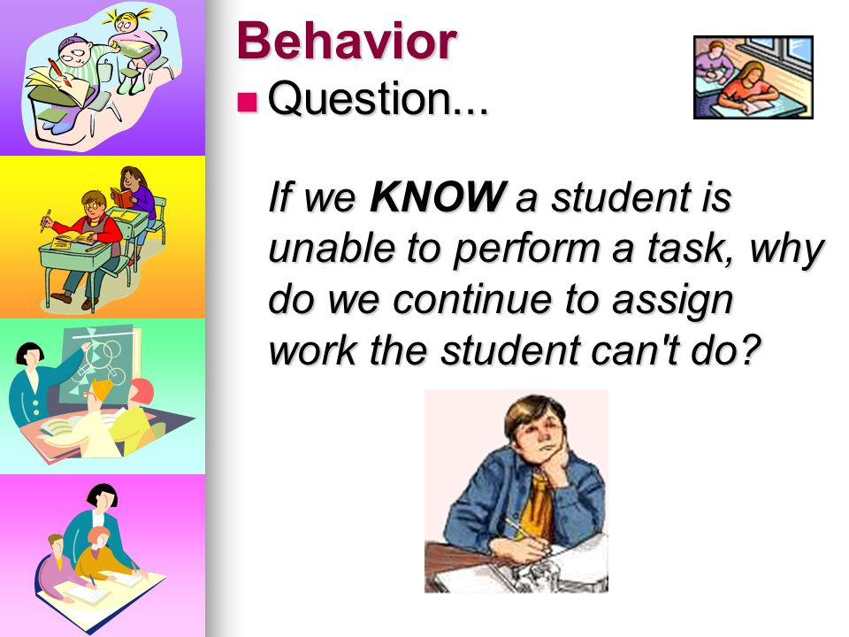 Behavior Question...