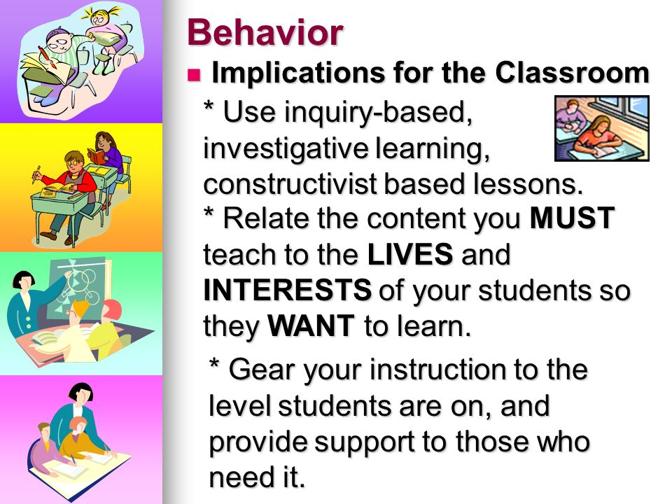 Behavior Implications for the Classroom