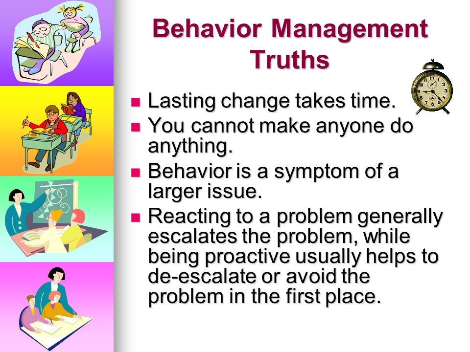 Behavior Management Truths