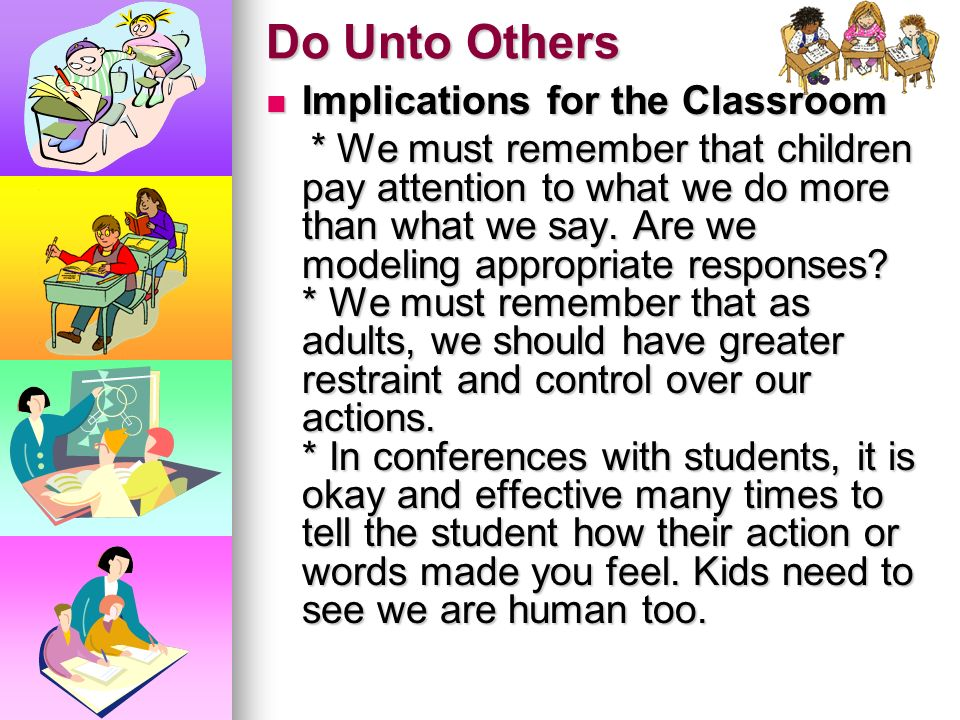 Do Unto Others Implications for the Classroom