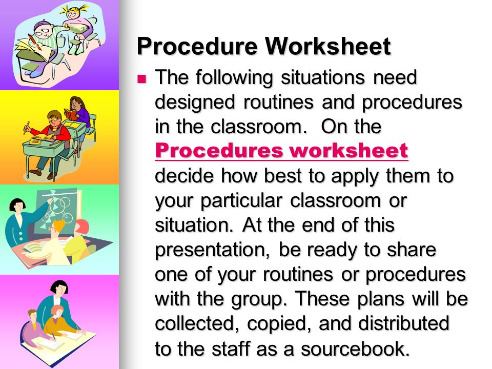 Procedure Worksheet