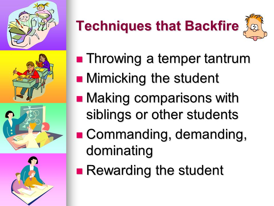 Techniques that Backfire