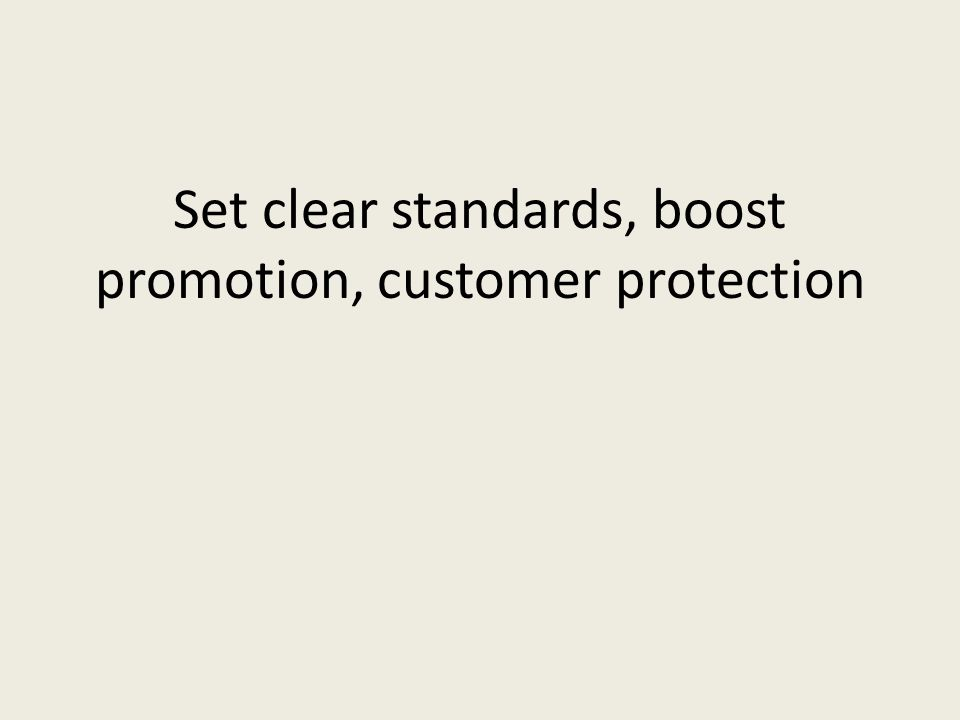 Set clear standards, boost promotion, customer protection