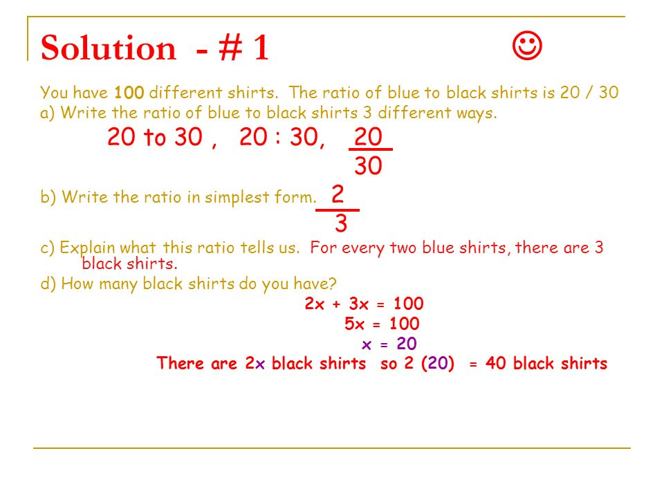 There are 2x black shirts so 2 (20) = 40 black shirts