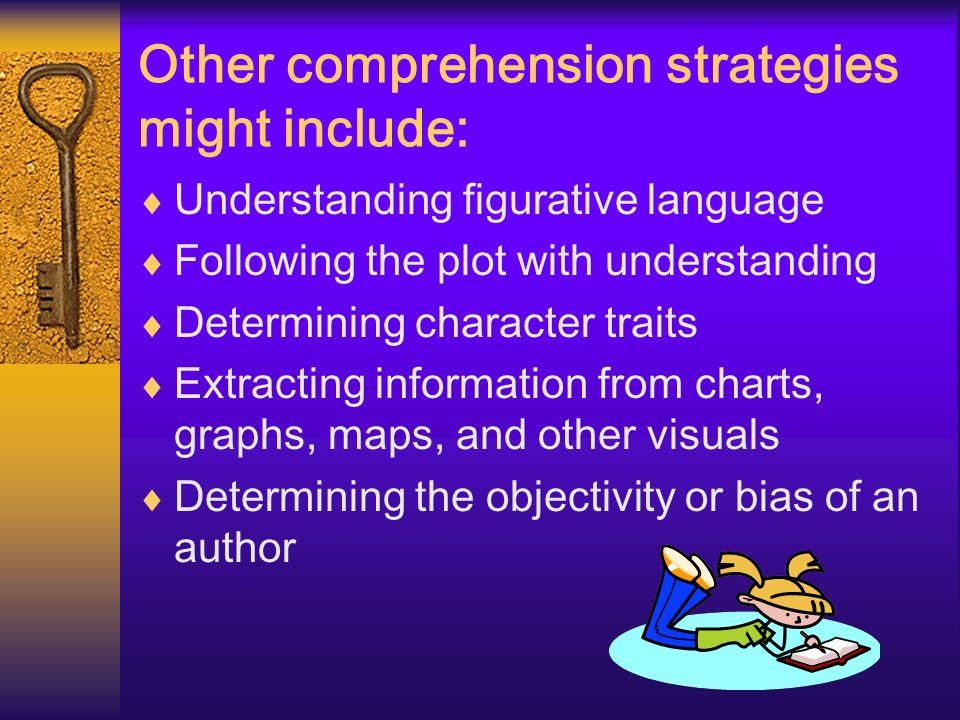 Other comprehension strategies might include: