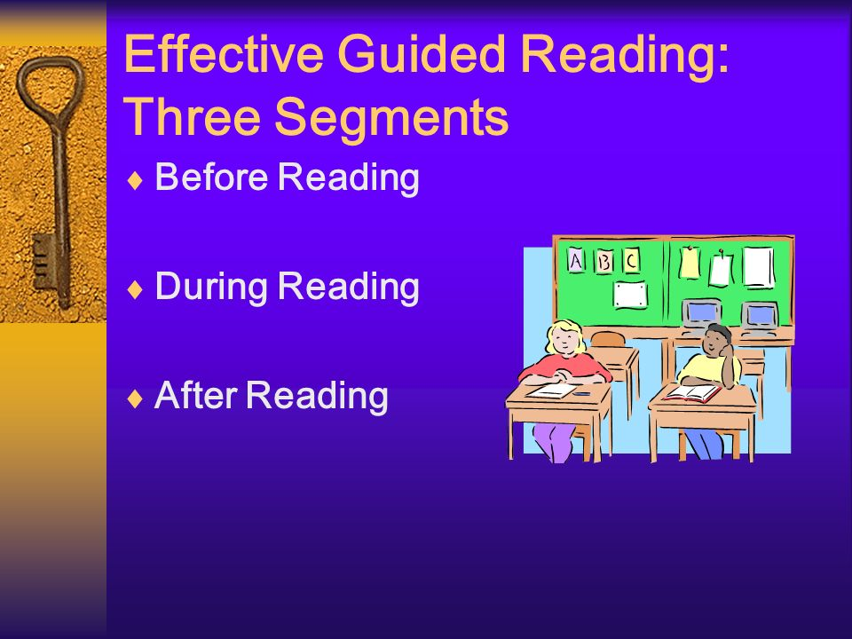 Effective Guided Reading: Three Segments