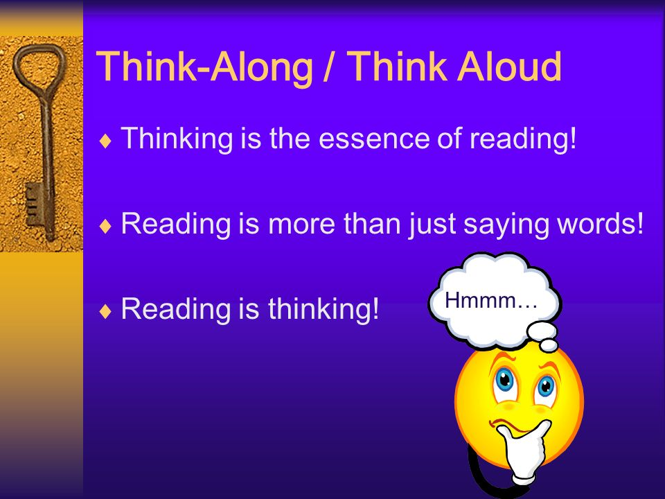 Think-Along / Think Aloud