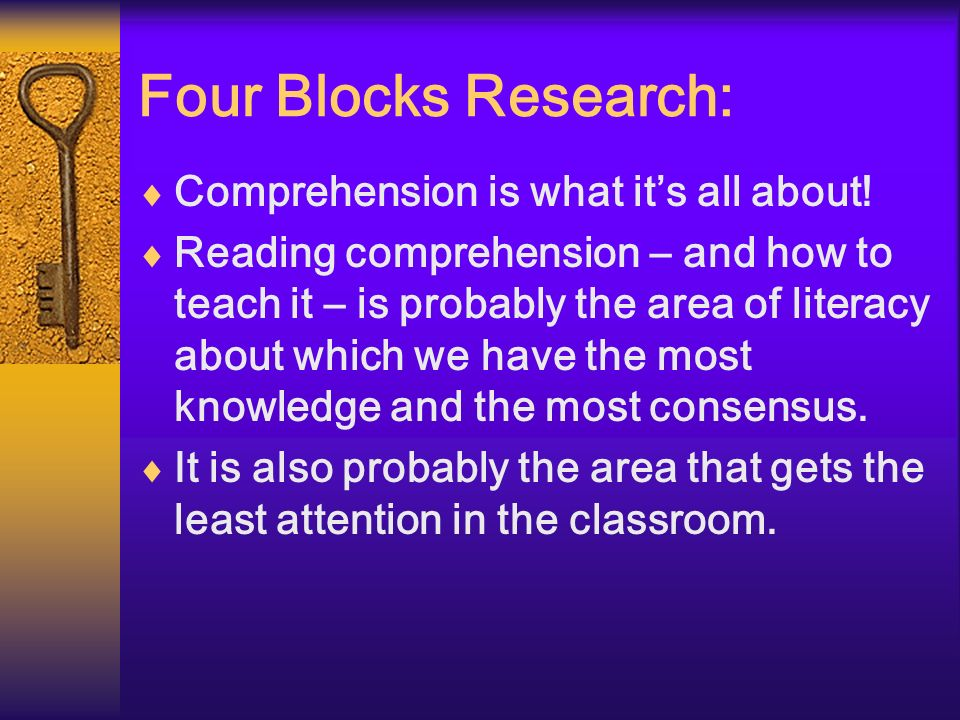 Four Blocks Research: Comprehension is what it's all about!