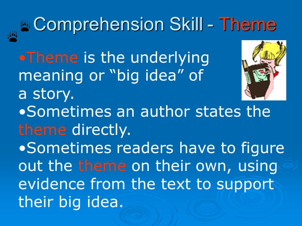 Comprehension Skill - Theme