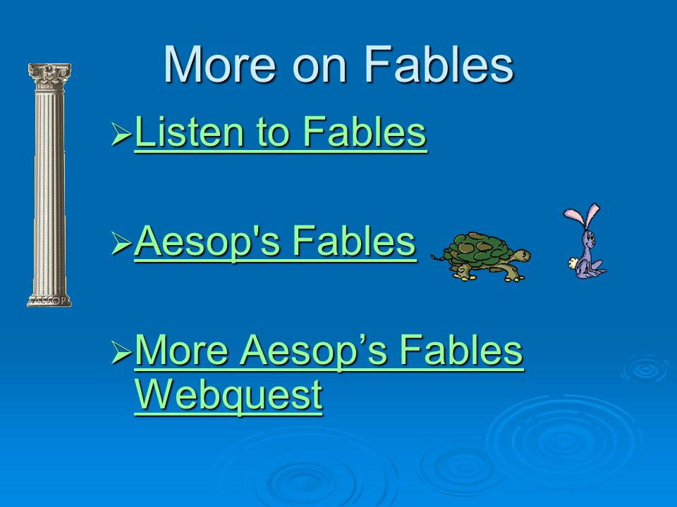 More on Fables Listen to Fables Aesop s Fables