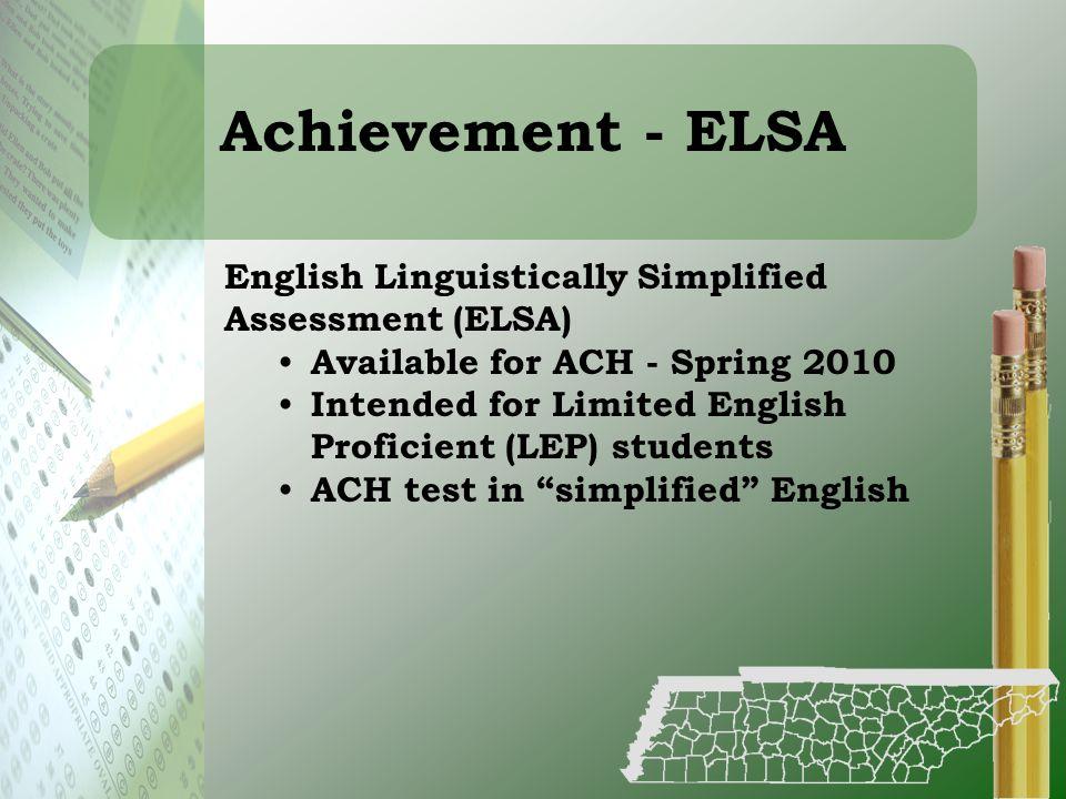 Achievement - ELSA English Linguistically Simplified Assessment (ELSA)