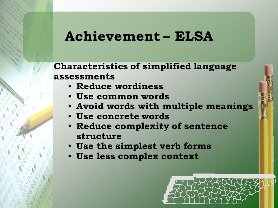 Achievement – ELSA Characteristics of simplified language assessments