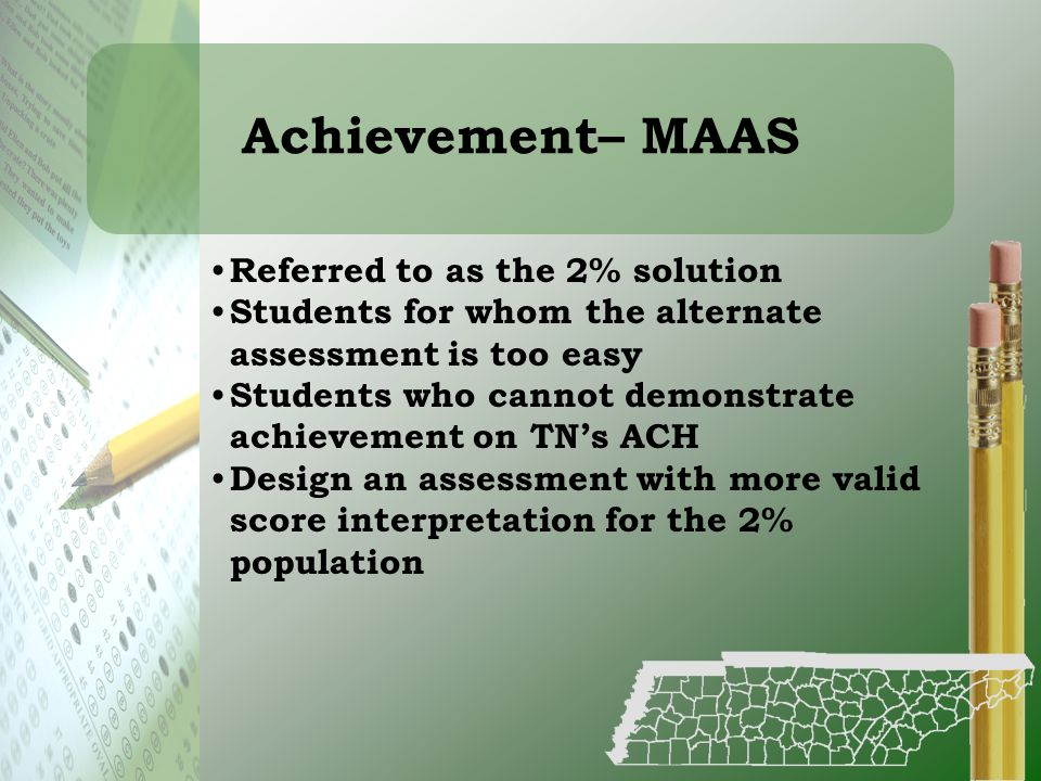 Achievement– MAAS Referred to as the 2% solution
