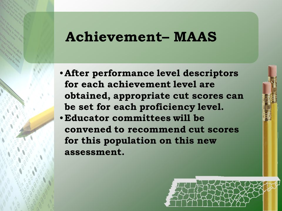 Achievement– MAAS