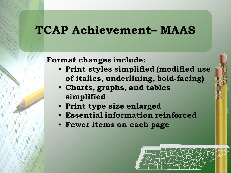 TCAP Achievement– MAAS