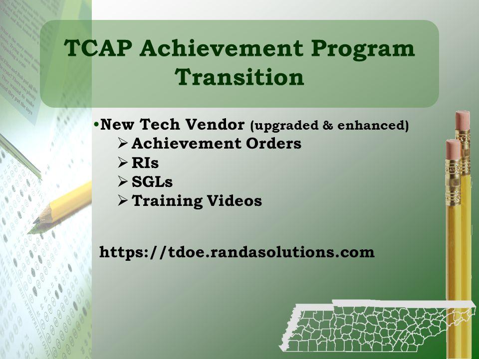 TCAP Achievement Program Transition