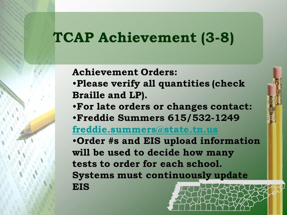 TCAP Achievement (3-8) Achievement Orders:
