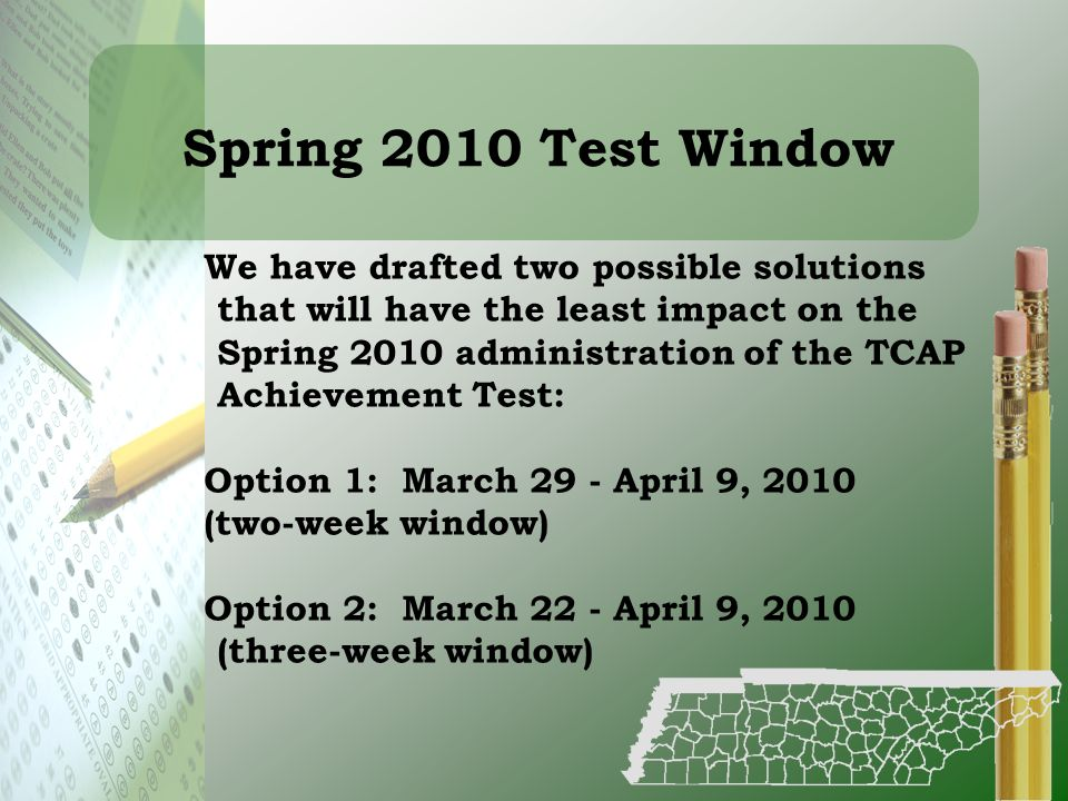 Spring 2010 Test Window