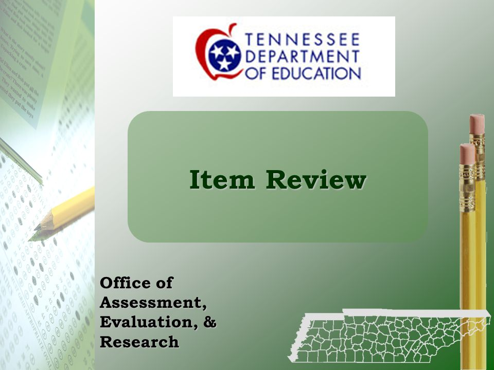Item Review Office of Assessment, Evaluation, & Research