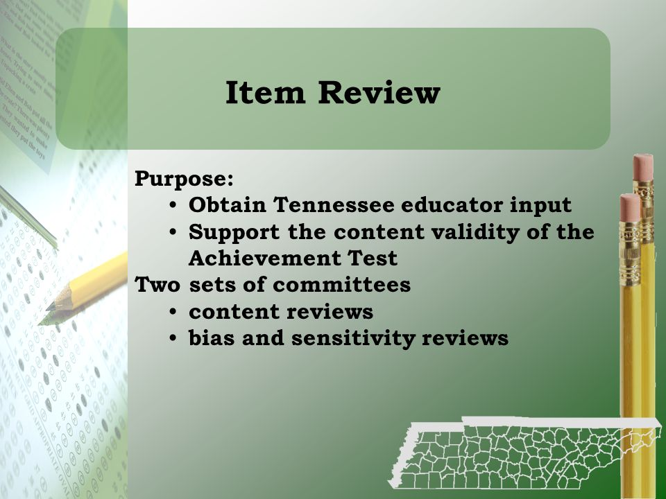 Item Review Purpose: Obtain Tennessee educator input