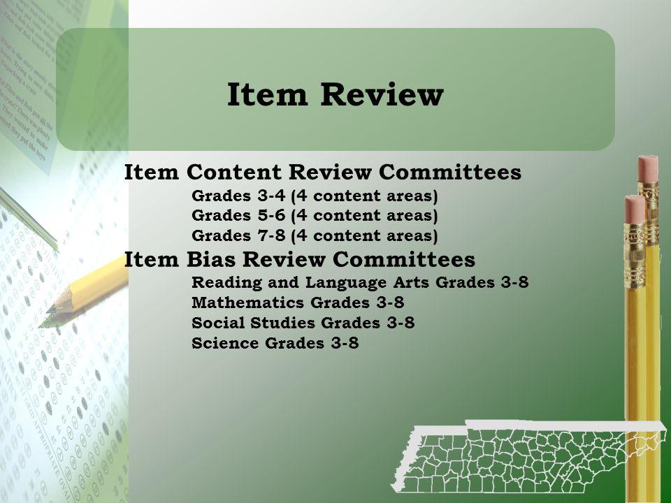 Item Review Item Content Review Committees Item Bias Review Committees