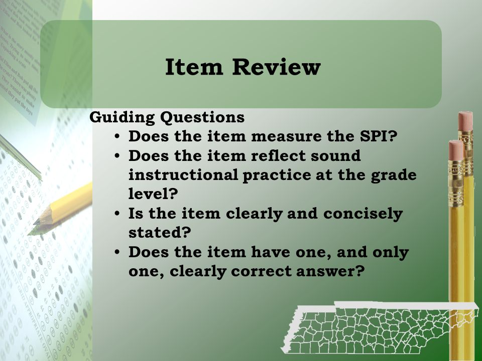 Item Review Guiding Questions Does the item measure the SPI