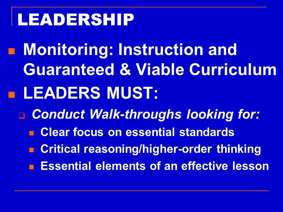 Monitoring: Instruction and Guaranteed & Viable Curriculum