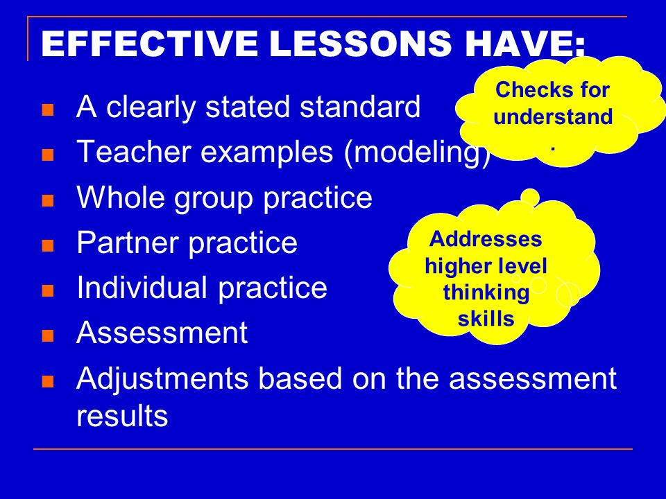 EFFECTIVE LESSONS HAVE: