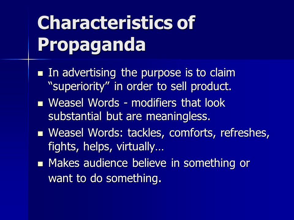 Characteristics of Propaganda