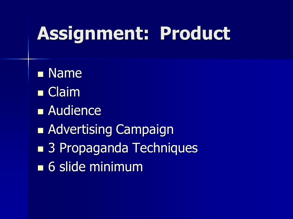 Assignment: Product Name Claim Audience Advertising Campaign