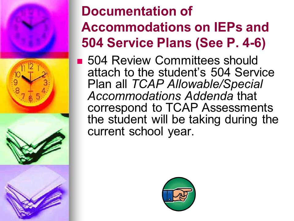 Documentation of Accommodations on IEPs and 504 Service Plans (See P