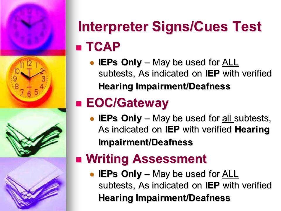 Interpreter Signs/Cues Test