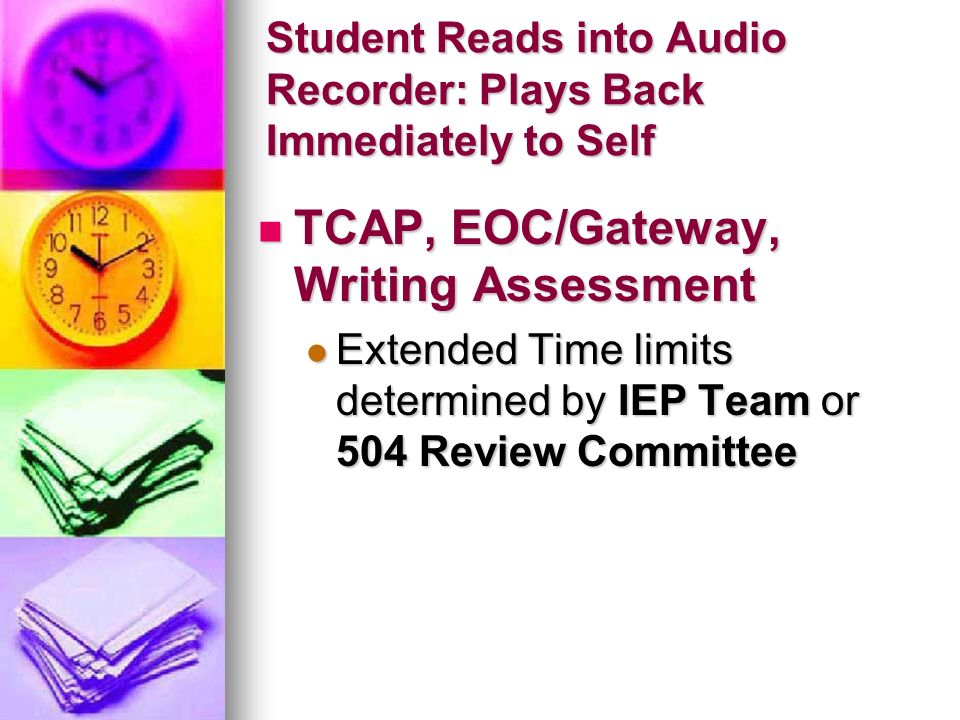 Student Reads into Audio Recorder: Plays Back Immediately to Self