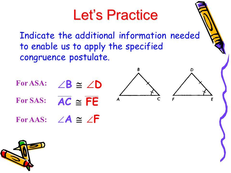 Let's Practice B  D AC  FE A  F