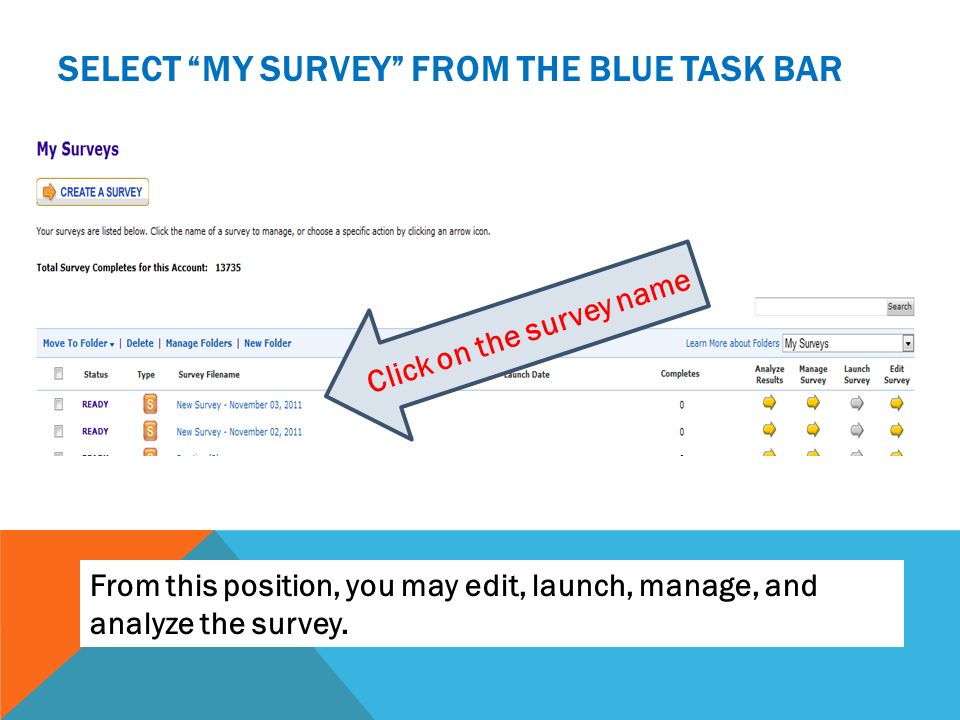 Select My survey from the blue task bar