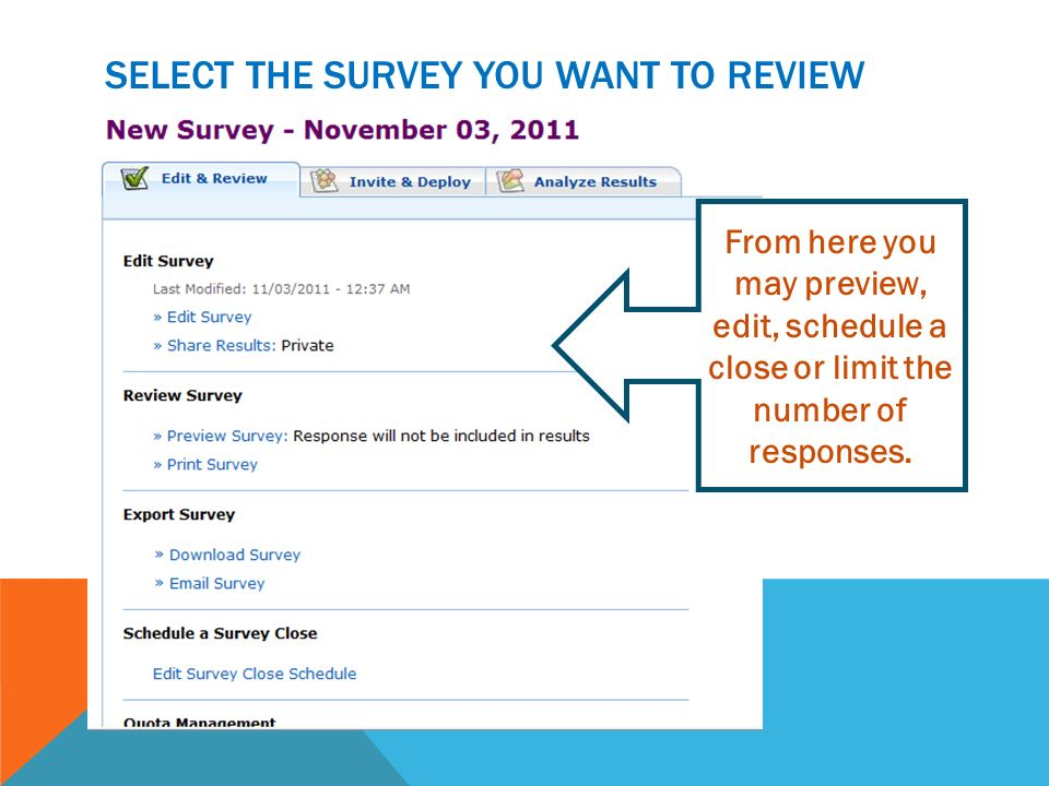 Select the survey you want to review