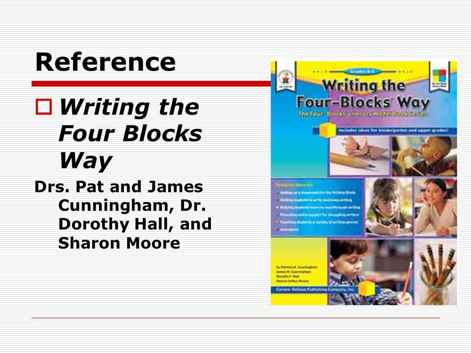 Reference Writing the Four Blocks Way