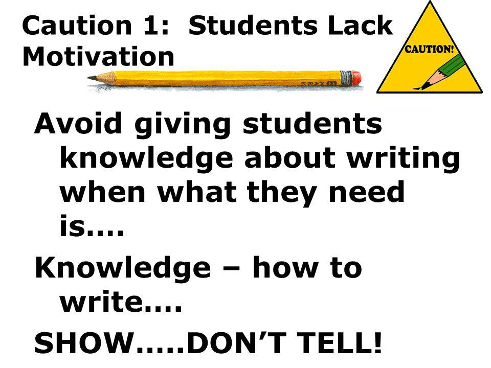Caution 1: Students Lack Motivation