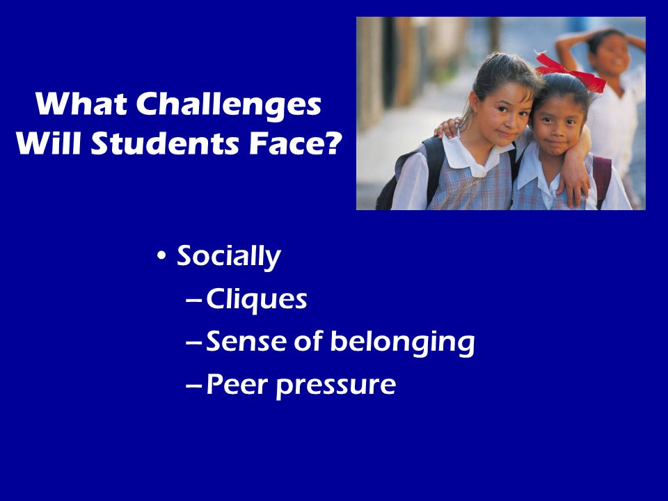 What Challenges Will Students Face